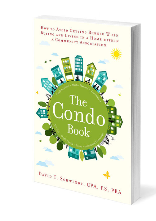 The Condo Book by David T. Schwindt, CPA, RS, PRA